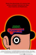 Stanley Kubrick's A Clockwork Orange Movie Poster